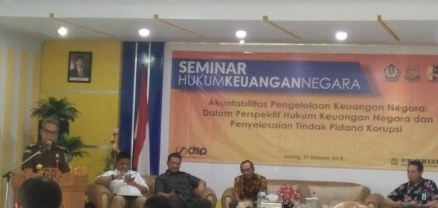 Seminar Akuntabilitas Pengelolaan Keuangan Negara:Dalam Perspektif Hukum Keuangan Negara dan Penyelesaian Tindak Pidana Korupsi